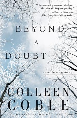 Beyond a Doubt: A Rock Harbor Novel-Repackage - eBook  -     By: Colleen Coble