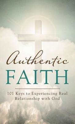 Authentic Faith: 101 Keys to Experiencing Real Relationship with God - eBook  -     By: David McLaughlan