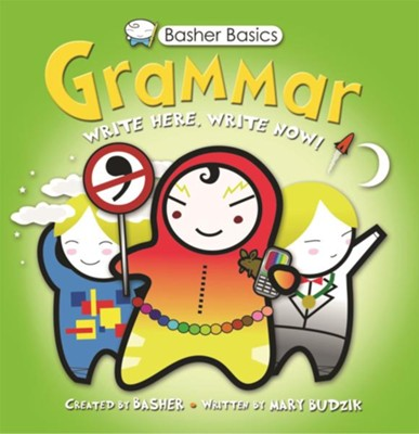 Basher Books Basics: Grammar  -     By: Simon Basher