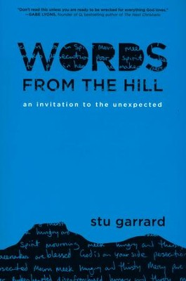 Words from the Hill: An Invitation to the Unexpected  -     By: Stu Garrard