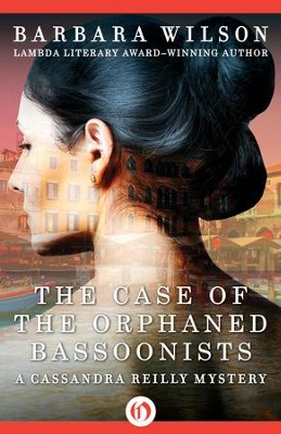The Case of the Orphaned Bassoonists - eBook  -     By: Barbara Wilson