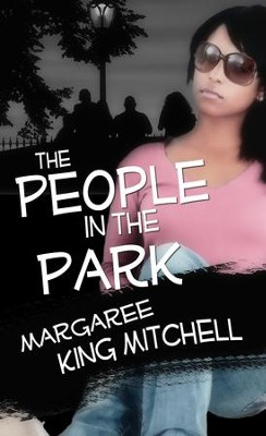 The People in the Park - eBook  -     By: Margaree King Mitchell