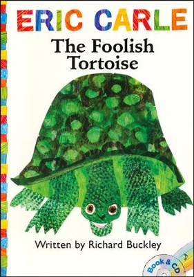 The Foolish Tortoise  -     Narrated By: Keith Nobbs     By: Richard Buckley     Illustrated By: Eric Carle