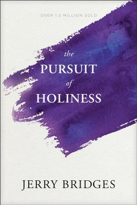 The Pursuit of Holiness with Study Guide   -     By: Jerry Bridges