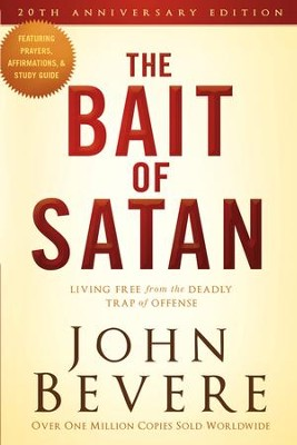 The Bait of Satan, 20th Anniversary Edition: Living Free from the Deadly Trap of Offense - eBook  -     By: John Bevere