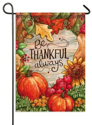 Be Thankful Always Flag, Small  -     By: Melinda Hipsher