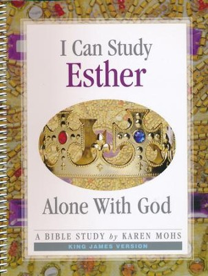 I Can Study Esther Alone With God (KJV Version)   -