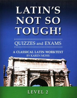 Latin's Not So Tough! Level 2 Quizzes & Exams   -