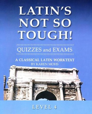 Latin's Not So Tough! Level 4 Quizzes & Exams   -