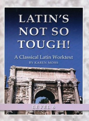 Latin's Not So Tough! Level 6 Workbook   -