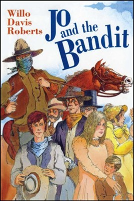 Jo and the Bandit  -     By: Willo Davis Roberts