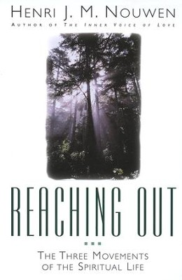 Reaching Out - eBook  -     By: Henri J.M. Nouwen