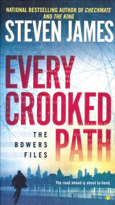 #2: Every Crooked Path  -     By: Steven James