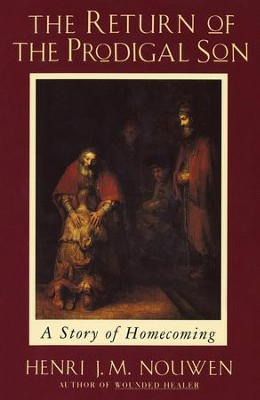 Return of the Prodigal Son - eBook  -     By: Henri J.M. Nouwen