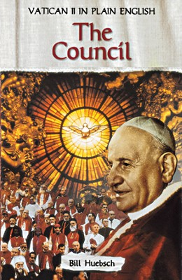 The Council: Vatican II in Plain English - eBook  -     By: Bill Huebsch