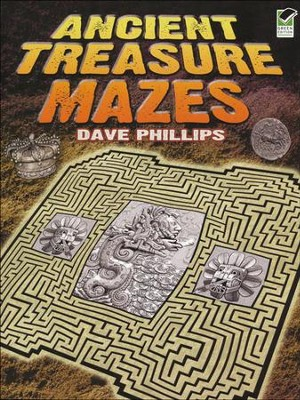 Ancient Treasure Mazes  -     By: Dave Phillips