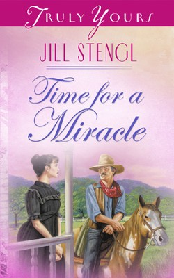 Time For A Miracle - eBook  -     By: Jill Stengl
