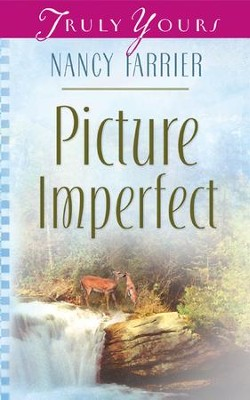 Picture Imperfect - eBook  -     By: Nancy Farrier