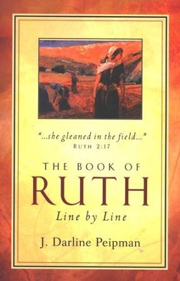The Book of Ruth Line by Line   -     By: J. Darline Peipman
