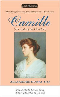 Camille - eBook  -     Narrated By: Sir Edmund Gosse     By: Alexandre Dumas fils
