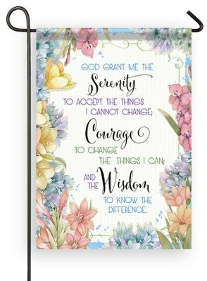 God Grant Me the Serenity to Accept the Things I Cannot Change Flag, Small  -     By: Joy Hall