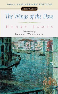 The Wings of the Dove - eBook  -     By: Henry James, Brenda Wineapple