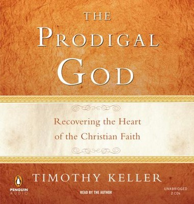 The Prodigal God - eBook  -     By: Timothy Keller
