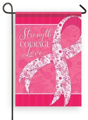 Strength, Courage, Love Pink Ribbon Flag, Small  -     By: Nicole Tamarin
