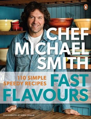 Fast Flavours - eBook  -     By: Michael Smith