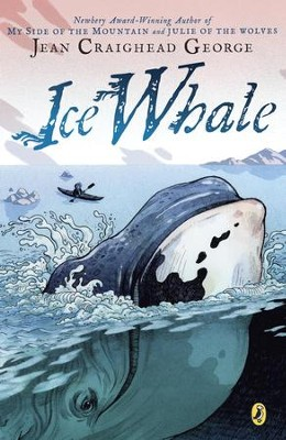 Ice Whale - eBook  -     By: Jean Craighead George     Illustrated By: John Hendrix
