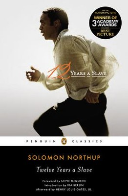 Twelve Years a Slave - eBook  -     Edited By: Henry Louis Gates Jr.     By: Solomon Northup
