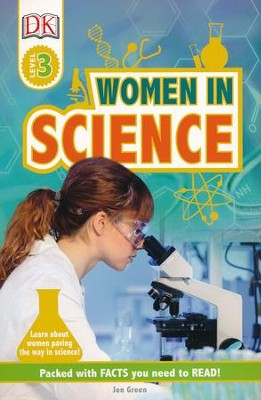 DK Readers L3: Women in Science  -     By: Jen Green