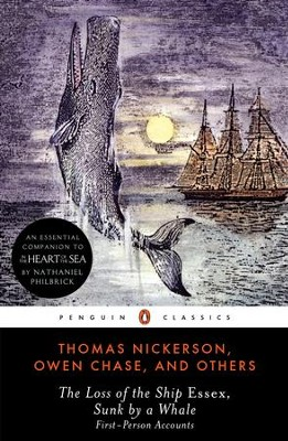 The Loss of the Ship Essex, Sunk by a Whale - eBook  -     By: Thomas Nickerson, Owen Chase