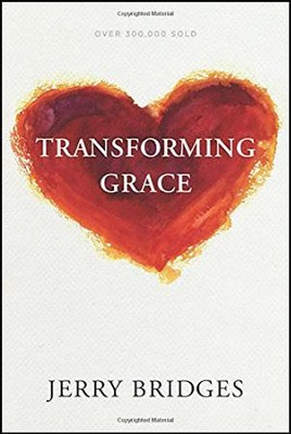 Transforming Grace, Softcover with Study Guide  -     By: Jerry Bridges