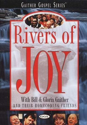 Rivers of Joy DVD   -     By: Bill Gaither, Gloria Gaither, Homecoming Friends