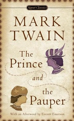 The Prince and the Pauper: 100th Anniversary Edition - eBook  -     By: Mark Twain