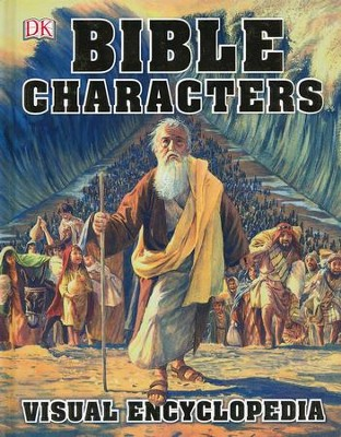 Bible Characters Visual Encyclopedia  -     By: DK