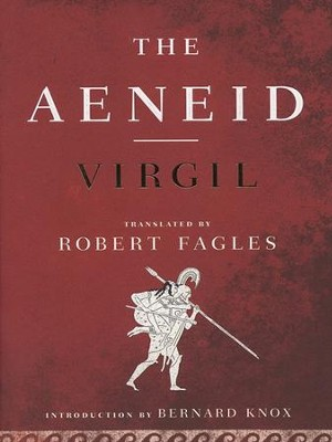 The Aeneid: (Penguin Classics Deluxe Edition) - eBook  -     By: Virgil