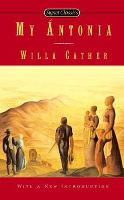 My Antonia (Repackaged) - eBook   -     By: Willa Cather, Marilyn Sides