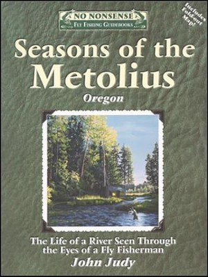 Seasons of the Metolius   -