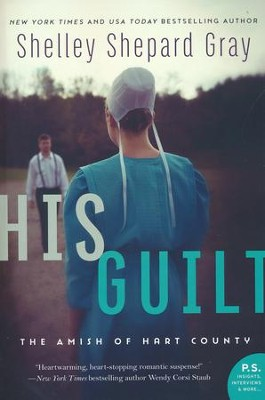 His Guilt  -     By: Shelley Shepard Gray