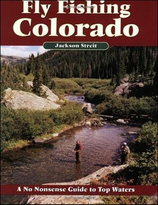 Fly Fishing in Colorado, 2nd Edition   -