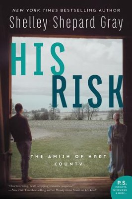 His Risk  -     By: Shelley Shepard Gray