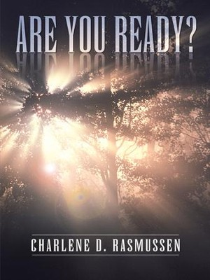 Are You Ready? - eBook  -     By: Charlene Rasmussen