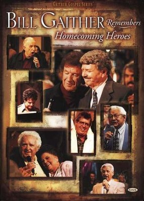 Bill Gaither Remembers Homecoming Heroes, DVD   -     By: Bill Gaither, Gloria Gaither, Homecoming Friends