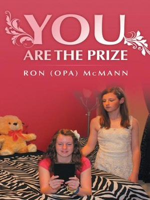 You Are the Prize - eBook  -     By: Ron (Opa) McMann