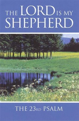 The Lord Is My Shepherd (KJV), Pack of 25 Tracts (Large Print)  -     By: Good News Publishers