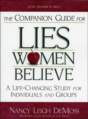 The Companion Guide to Lies Women Believe - Slightly Imperfect   -     By: Nancy Leigh DeMoss