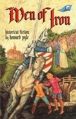 Men of Iron   -     By: Howard Pyle