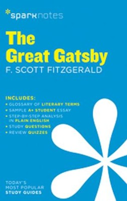 The Great Gatsby SparkNotes Literature Guide  -     By: F. Scott Fitzgerald, SparkNotes